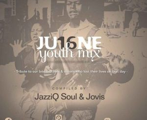 JazziQ Soul & Linda Jovis – June YouthDay Mix Mp3 Download