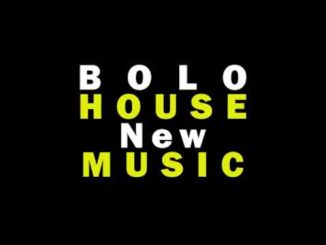 Top Bolo House Music 2020 Albums & Songs Mp3 Download Fakaza