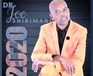 Dr Joe Shirimani Ayi Vuyi Gaza Mp3 Download Fakaza