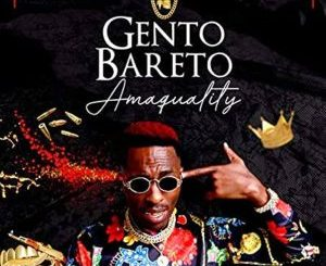 Gento Bareto Wadlala Mp3 Download Fakaza Songs