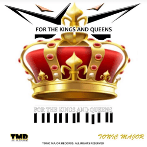 Album: Tonic Major – For The Kings and Queens